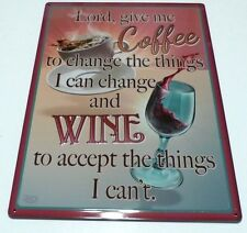 LORD GIVE ME COFFEE TO CHANGE THE THINGS I CAN CHANGE METAL SIGN, RIVERS EDGE
