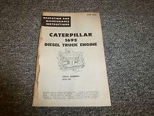 Caterpillar Cat 1693 Diesel Truck Engine Owner Operator Maintenance Manual