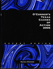 O'Connor's Texas Causes of Action 2005 ISBN: 188455489x