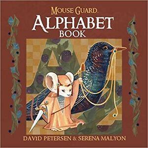 Mouse Guard Alphabet Book (1), Petersen, David