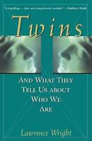 Twins: And What They Tell Us about Who We Are by Lawrence Wright (English) Paper