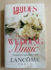 BRIDES MAGAZINE & LANCOME A SELECTION OF WEDDING MUSIC ON CASSETTE TAPE 1995