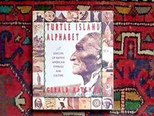 TURTLE ISLAND ALPHABET A LEXICON OF NATIVE AMERICAN SYMBOLS BY GERALD HAUSMAN