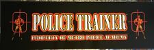 """Police Trainer Arcade Marquee 26"""" x 8"""""""