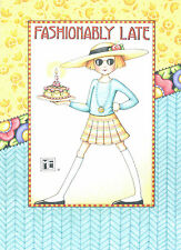 Mary Engelbreit-Fashionably Late Cake-Belated Birthday Card-New!