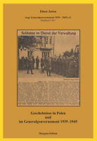 Die Geschehnisse in Polen und im Generalgouvernement 1939-45 (Elmar Josten)