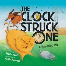 The Clock Struck One: A Time-telling Tale (Math Is Fun!)-ExLibrary