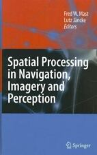 Spatial Processing in Navigation, Imagery and Perception-ExLibrary