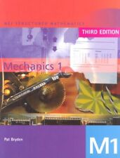 Mei Mechanics (Mei Structured Mathematics) (Bk. 1) By Pat Bryden