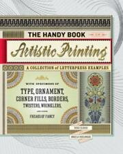 The Handy Book of Artistic Printing: Collection of Letterpress Examples with Spe