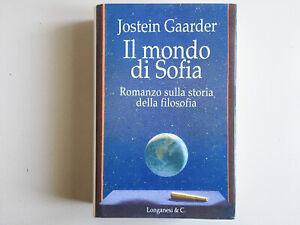 Il mondo di Sofia. Romanzo sulla storia della filosofia. Jostein Gaarder 1994