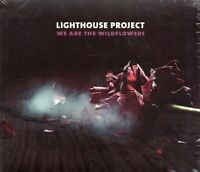 Lighthouse Project - We Are The Wildflowers (2012 CD) Digipak (New & Sealed)