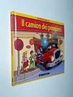 Gli eroi della mia città il camion dei pompieri / De Agostini
