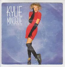 """KYLIE MINOGUE Vinyl 45 tours 7"""" SP GOT TO BE CERTAIN -CBS 652868-7 Frais Rèduit"""