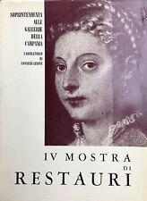 (Arte) IV MOSTRA DI RESTAURI  Catalogo Palazzo Reale Napoli  Arte Tipografica