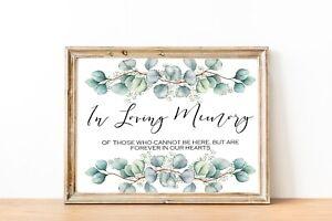 In Loving Memory Wedding~Eucalyptus ~Print sign  8''x 10''