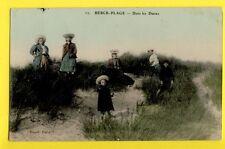 cpa Ecrite en 1908 FRANCE 62 - BERCK PLAGE Pas de Calais DANS les DUNES