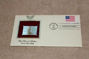 The stares & stripes great star flag  First Day Issue 22k Gold Foil FDC
