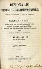 Dizionario francese-italiano e italiano-francese: compilato sulle tracce di quel