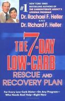The 7-Day Low-Carb Rescue and Recovery Plan: For Every Low-Carb Dieter--On Any P