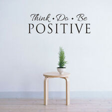 Think Do Be Positive Quote Wall Art Decal Inspirational Sticker Room Decor DIY