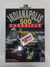 Indianapolis 500 Chronicle by Rick Popely with L. Spencer Riggs Hardcover