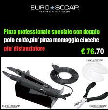 HAIR EXTENSION EURO SOCAP PINZA CON DOPPIO POLO CALDO + PINZA MONTAGGIO CIOCCHE