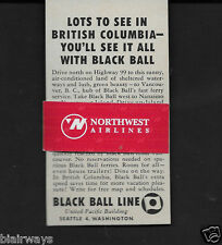 BLACK BALL LINES 1957 SEE ALL BRITISH COLUMBIA BY FERRIES TO VANCOUVER HUB AD