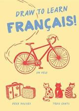 Draw to Learn Francais!  VeryGood