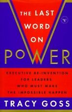 The Last Word on Power: Executive Re-Invention for Leaders Who Must Make The Imp