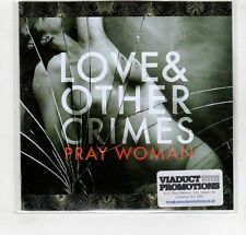 (GM785) Love & Other Crimes, Pray Woman - 2015 DJ CD