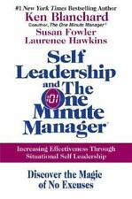 Self Leadership and the One Minute Manager: Increasing Effectiveness Through Sit