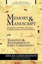 Memory and Manuscript: Oral Tradition and Written Transmission in Rabbinic Ju...