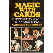 Magic With Cards: 113 Easy-to-Perform Miracles Wit