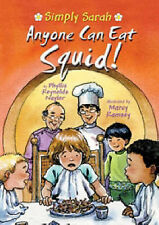 Anyone Can Eat Squid! (Simply Sarah series) by Naylor, Phyllis Reynolds