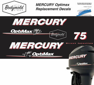 Mercury Optimax 75hp outboard decals 2008 Onwards