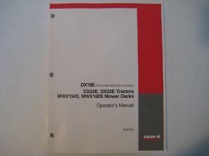 New Case IH DX18E,DX22E,DX25E Tractors, MWX154S/160S Mower Decks Manual 87307202