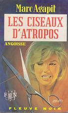 C1 Marc AGAPIT Les CISEAUX D ATROPOS EO FN Angoisse 1973 EPUISE Gourdon