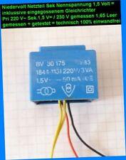 TOP= Niedrigst 1,5 Volt  Netz Teil Trafo inkl. Gleichrichter pri. 3VA 220/230 V