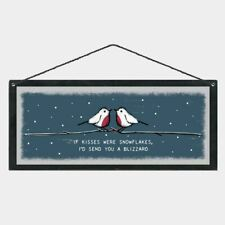 East of India Christmas Sign 'If kisses were snowflakes…'