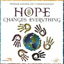 WORLD VISION - HOPE CHANGES EVERYTHING - 11 TRACK MUSIC CD - BRAND NEW - E786