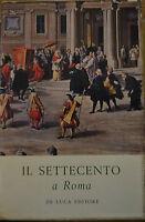 """IL SETTECENTO A ROMA, Mostra promossa da """"Amici dei Musei di Roma"""", 1959"""