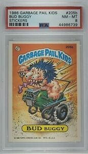 1986 Garbage Pail Kids #205b Bud Buggy Stickers PSA 8