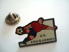 PINS RARE FOOTBALL JOUEUR FOOT US FOUQUENIES