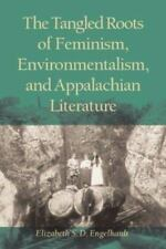 The Tangled Roots of Feminism, Environmentalism, and Appalachian Literature (Eth