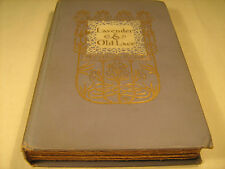 Hardcover LAVENDER AND OLD LACE Myrtle Reed 1902 on title page [Y40]