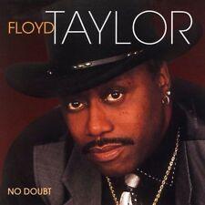 No Doubt by Floyd Taylor (CD, Apr-2005, Malaco)