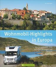 Wohnmobil-Highlights Europa von Thomas Kliem (2018, Gebundene Ausgabe)