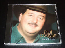 MON PETITE CHENOU Chansons by Paul Dwayne CD in French NEW
