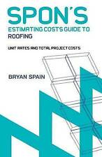 Spon's Estimating Cost Guide to Roofing (Spon's Estimating Costs-ExLibrary